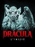 Dracula - L'inizio