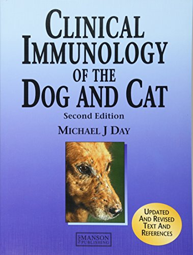 Download Clinical Immunology of the Dog and Cat 1840761717