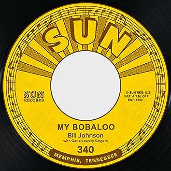 My Bobaloo / Bad Times Ahead