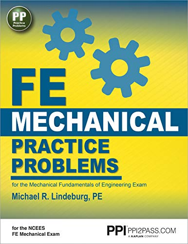 PPI FE Mechanical Practice Problems – Comprehensive Practice for the FE Mechanical Exam