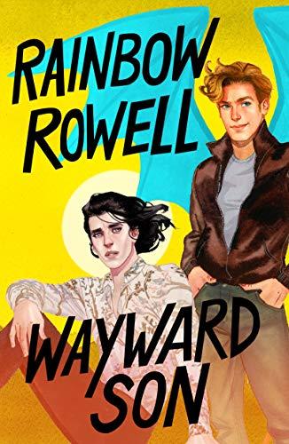 Wayward Son (Simon Snow Trilogy Book 2) (English Edition)