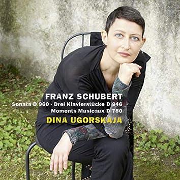 Schubert: Sonata, Moments musicaux, & 3 Klavierstücke