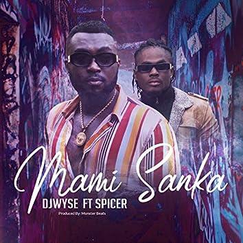 Mami Sanka (feat. Spicer Dabz)
