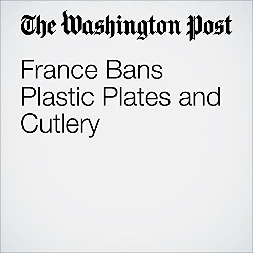 France Bans Plastic Plates and Cutlery cover art