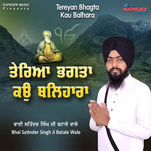 Bhai Satinder Singh Ji Batale Wale