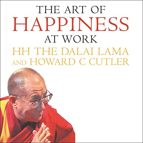 The Art of Happiness at Work cover art