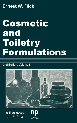 Cosmetic and Toiletry Formulations, Vol. 8 (Cosmetic & Toiletry Formulations)