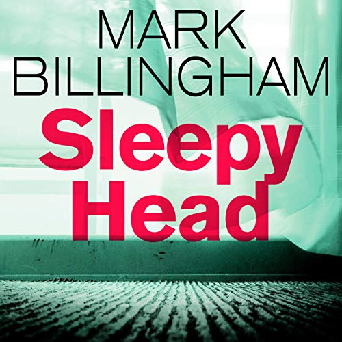 Sleepyhead: Tom Thorne, Book 1
