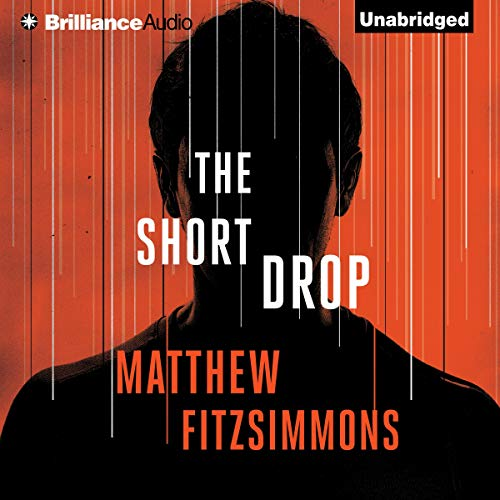 The Short Drop Audiobook By Matthew FitzSimmons cover art