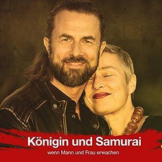 Königin und Samurai - Wenn Mann und Frau erwachen Titelbild