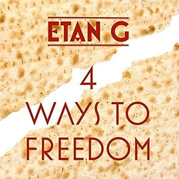 4 Ways To Freedom