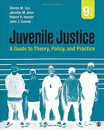 Amazon Com Juvenile Justice A Guide To Theory Policy And