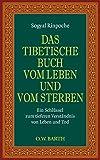 Sogyal Rinpoche: tibetische Buch v. Leben und v. Sterben