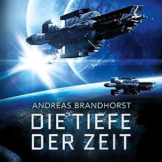Die Tiefe der Zeit                   Autor:                                                                                                                                 Andreas Brandhorst                               Sprecher:                                                                                                                                 Richard Barenberg                      Spieldauer: 16 Std. und 42 Min.     545 Bewertungen     Gesamt 4,2