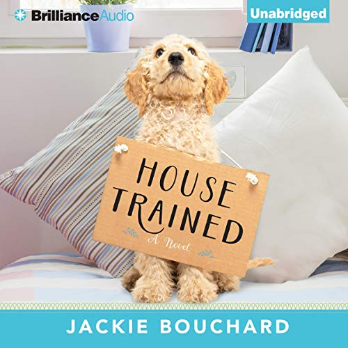 House Trained Audiobook By Jackie Bouchard cover art