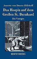 Das Hospiz auf dem Grossen St. Bernhard: Ein Versepos