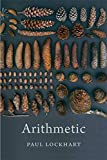 Arithmetic - Paul Lockhart