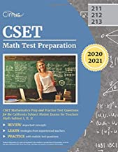 CSET Math Test Preparation: CSET Mathematics Prep and Practice Test Questions for the California Subject Matter Exams for Teachers Math Subtest I, II, II