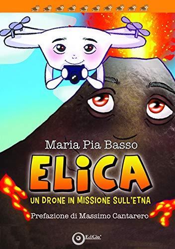 Elica. Un drone in missione sull'Etna