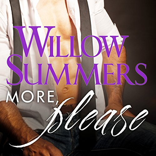 More, Please     Please Series, Volume 3              By:                                                                                                                                 Willow Summers                               Narrated by:                                                                                                                                 Kirsten Leigh                      Length: 5 hrs and 25 mins     144 ratings     Overall 4.6