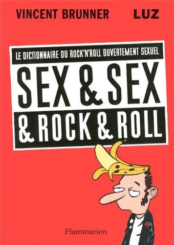 Sex & Sex & Rock & Roll
