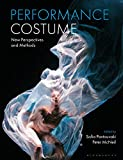 Performance Costume: New Perspectives and Methods (English Edition)