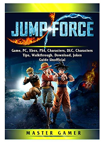Jump Force Game, PC, Xbox, PS4, Characters, DLC, Characters, Tips, Walkthrough, Download, Jokes, Guide…