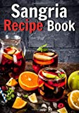 Sangria recipe book: Blank recipe journal to write in your favorite recipes | 100 pages | '7x10'in