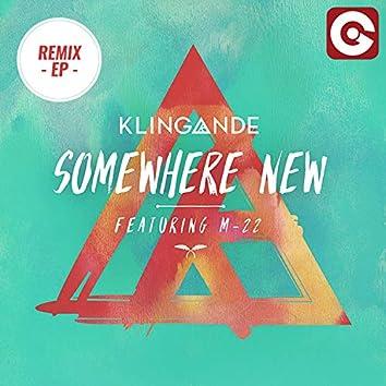 Somewhere New (Remix EP)
