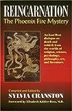 Cranston, S: Reincarnation: The Phoenix Fire Mystery: The Phoenix Fire Mystery - An East-West Dialogue on Death and Rebirth - Joseph Head
