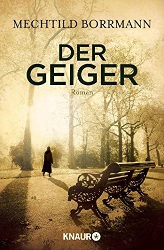 Buchseite und Rezensionen zu 'Der Geiger: Roman' von Mechtild Borrmann
