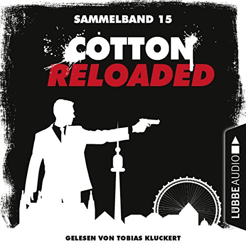 Cotton Reloaded: Sammelband 15 (Cotton Reloaded 43-45) Titelbild