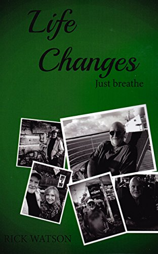 Life Changes: Just Breathe