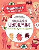 MI PRIMER LIBRO DEL CUERPO HUMANO (VVKIDS) (Vvkids Montessori)