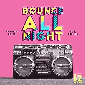 Bounce All Night
