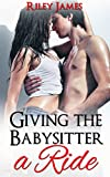 Giving the Babysitter a Ride: Alpha Male Older Man Younger Woman Forbidden