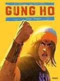 Gung Ho Tome 3: Sexy beast