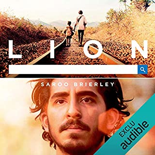 Lion                   De :                                                                                                                                 Saroo Brierley                               Lu par :                                                                                                                                 Julien Allouf                      Durée : 6 h et 22 min     47 notations     Global 4,4