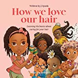 How we love our hair