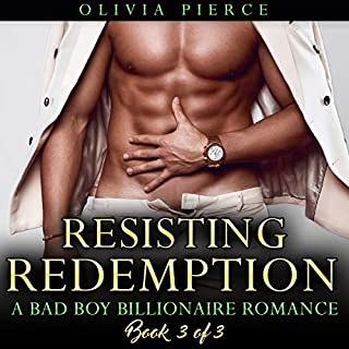 Resisting Redemption: A Bad Boy Billionaire Romance cover art