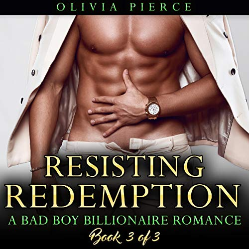 Resisting Redemption: A Bad Boy Billionaire Romance audiobook cover art