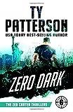 Zero Dark: A Covert-Ops Suspense Action Novel (Zeb Carter Thrillers)