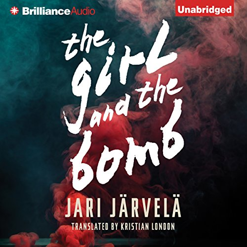 The Girl and the Bomb audiobook cover art
