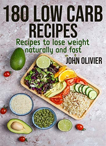 180 low carb recipes Recipes to lose weight naturally and fast product image
