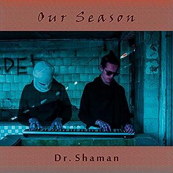 Our Season