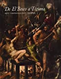 De El Bosco a Tiziano: arte y maravilla en El Escorial (Spanish and English Edition)
