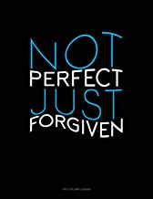 Not Perfect Just Forgiven: Two Column Ledger