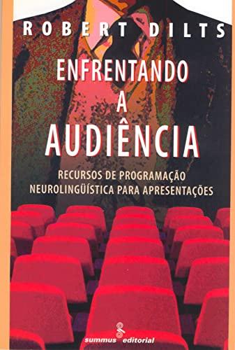 Enfrentando a audiência: recursos de PNL para apresentações
