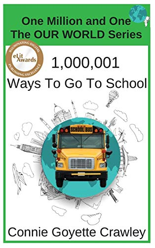 One Million and One Ways To Go To School