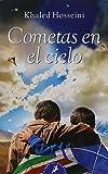 Cometas en el cielo (Letras de Bolsillo) (Spanish Edition) by Khaled Hosseini (2004-05-28)